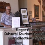 Come Visit Roger Sanchez at the Raton Museum and learn more about Raton's yester years